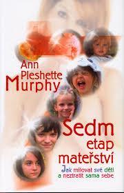 Super cena- Murphy: Sedm etap mateřství