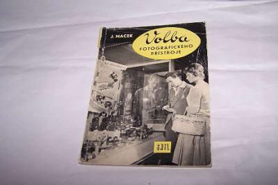 VOLBA FOTOGRAFICKÉHO PŘÍSTROJE /J.Macek r.1959/B124/