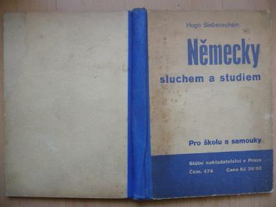 Německy sluchem a studiem - pro školu a samouky - H. Siebenschein 1934