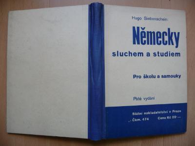 Německy sluchem a studiem - pro školu a samouky - H. Siebenschein 1938