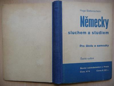 Německy sluchem a studiem - pro školu a samouky - H. Siebenschein 1939