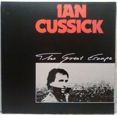 LP Ian Cussick - The Great Escape, 1985 EX