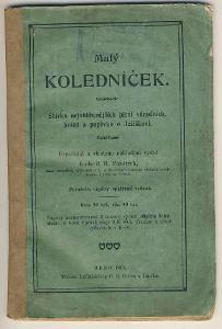 MALÝ KOLEDNÍČEK - Ludevít R. Pazdírek - Brno 1911
