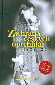 Záchrana českých uprchlíků 1938-1939 - Sir Nicholas Winton nebyl sám