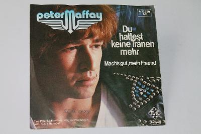 SP - Peter Maffay - Du Hattest Keine Tränen    (o10)