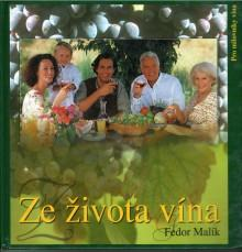 Super cena- Malík:Ze života vína
