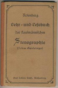 STENOGRAPHIE - Heinrich Rosenberg - REICHENBERG - Liberec