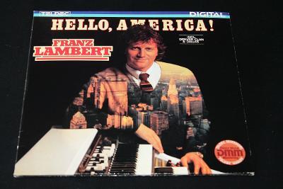 LP - Franz Lambert - Hello, America   (d10)