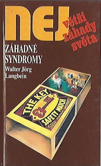 Největší záhady světa - Langbein, Walter Jörg - Záhadné syndromy