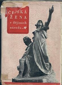 Česká žena v dějinách národa