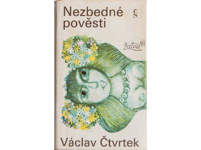 Nezbedné pověsti - Václav Čtvrtek