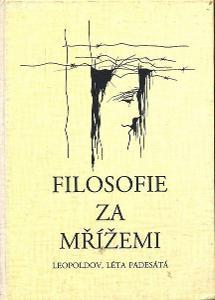 Kniha Filozofie za mřížemi - Leopoldov, léta padesátá (Křivský)
