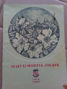 70 let TJ Modeta Jihlava 1910-1980