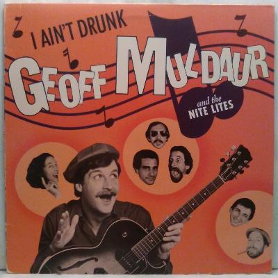 LP Geoff Muldaur And The Nite Lites – I Ain't Drunk, 1980 EX