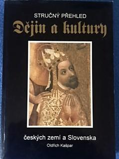 Oldřich Kašpar - Stručný přehled dějin a kultury českých zemí a ...