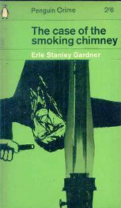 ERLE STANLEY GARDNER -THE CASE OF THE SMOKING CHIMNEY