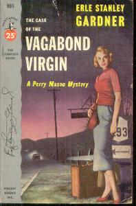 ERLE STANLEY GARDNER -THE CASE OF THE VAGABOND VIRGIN