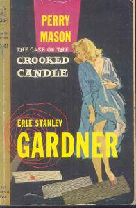 ERLE STANLEY GARDNER -THE CASE OF THE CROOKED CANDLE
