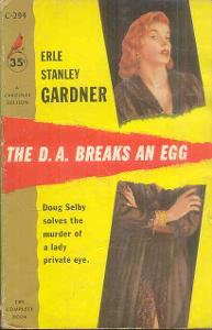 ERLE STANLEY GARDNER -THE D.A. BREAKS AN EGG
