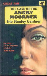 ERLE STANLEY GARDNER -THE CASE OF THE ANGRY MOURNER