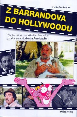 film.producent Norbert Auerbach: Z Barrandova do Hollywoodu
