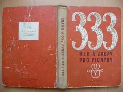 333 her a zábav pro pionýry - Otto Čmolík - MF 1956