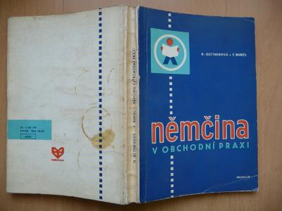 Němčina v obchodní praxi - Drahomíra Kettnerová - MERKUR 1974