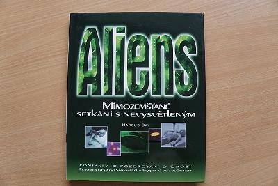 Kniha Aliens, Mimozemšťané:  setkání s nevysvětleným, Ufo,