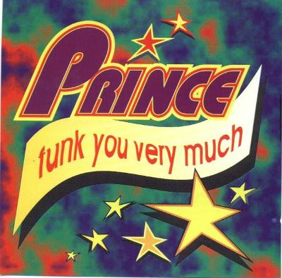 Prince - Funk You Very Much CD Album