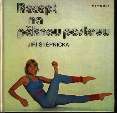 Recept na pěknou postavu - Jiří Štěpnička