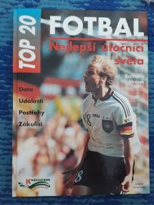 Kniha TOP 20 Fotbal - nejlepší útočníci světa