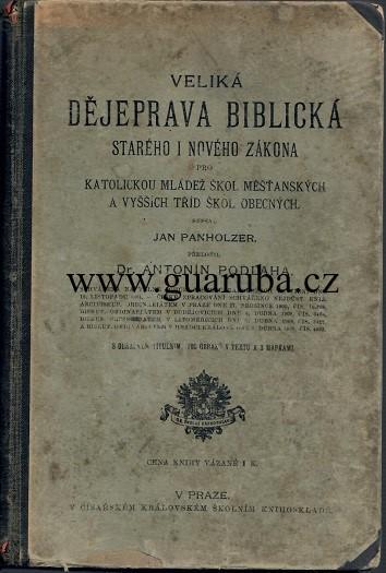 Veliká dějeprava biblická - Panholzer