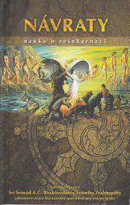 Návraty - nauka o reinkarnaci / Šrí Šrímad Prabhupáda