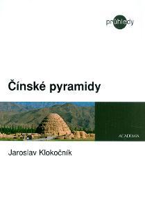 Čínské pyramidy / Jaroslav Klokočník (Čína)