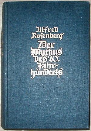 ALFRED ROSENBERG, Der Mythus des 20. Jahrhunderts, Munchen 1941