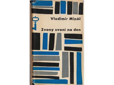 Zvony zvoní na den - Vladimír Mináč