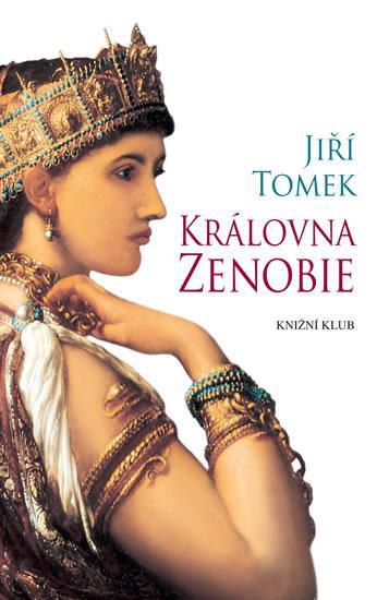 Jiří Tomek: Královna Zenobie