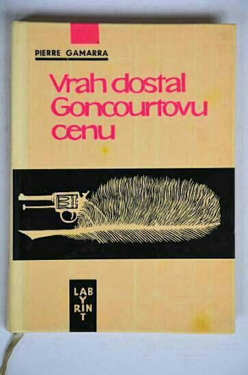Gamarra, P.: Vrah dostal Goncourtovu cenu, 1965