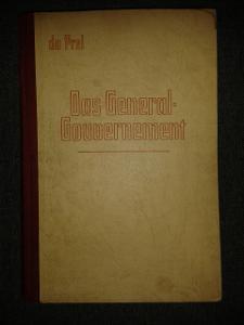 Das General-Gouvernement. Předmluva Hans Frank. Würzburg, 1942