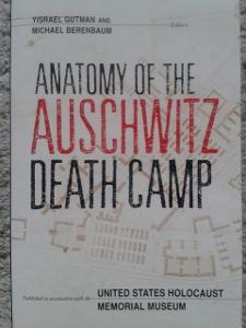 GUTMAN Yisrael, Anatomy of the Auschwitz Death Camp.  Indiana 1998