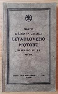 Návod LETADLOVÉHO MOTORU  HISPANO-SUIZA  / ŠKODA  / CIRCA 1910-1926