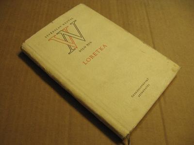 Nezval Vítězslav LORETKA 1955 hra o pěti obrazech