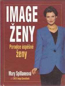 Image ženy - Poradce úspěšné ženy (Jak dobře vypadat, střih, gesta ap.
