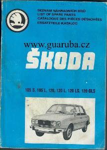 Seznam náhradních dílů Škoda 105 S, 105 L, 120, 120 L, 120 LS, 120 GLS