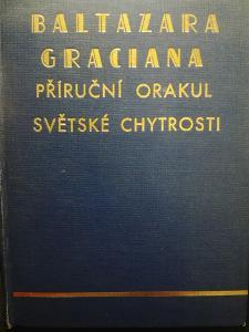 Baltazara Graciana. Příruční Orakul světské chytrosti