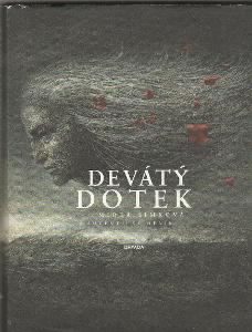Mirka Šimková: Devátý dotek, autentický deník