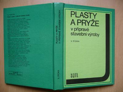 Plasty a pryže v přípravě stavební výroby - Vojtěch Pícka - SNTL 1979