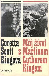 Coretta Scott Kingová: Můj život s Martinem Lutherem Kingem