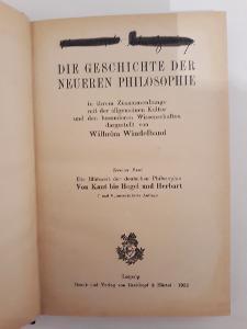 -- DIE GESCHICHTE DER NEUEREN PHILOSOPHIE 1922--