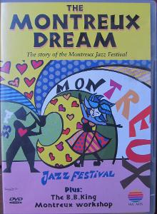THE MONTREUX DREAM / The Story Of The Montreux Jazz Festival